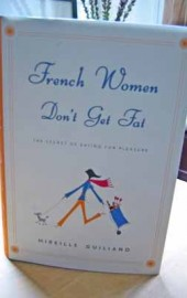 French Women Don't Get Fat?