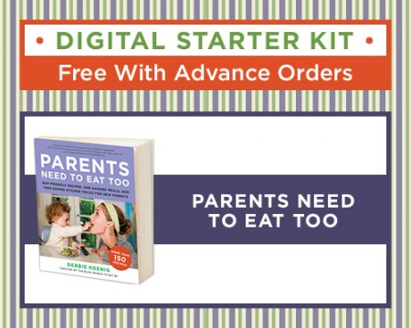 Pre-order Parents Need to Eat Too and get an exclusive Starter Kit